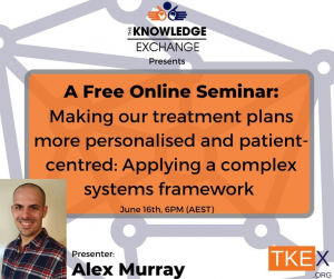 Free Webinar: Making our treatment plans more individualised and patient-centered: Applying a complex systems framework