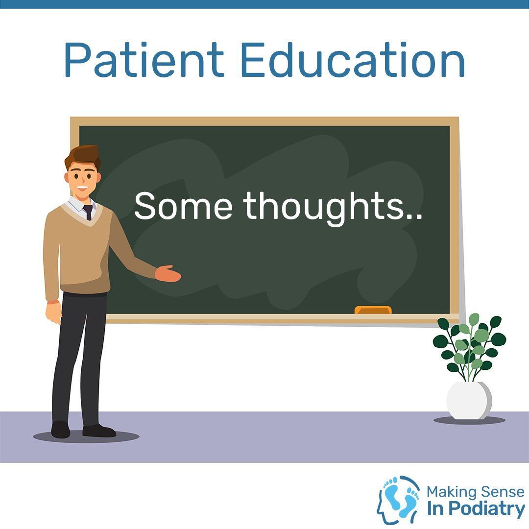 Patient Education, Some thoughts